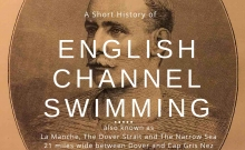 Thumbnail image of a brief guide to the history of English Channel Swimming infographic
